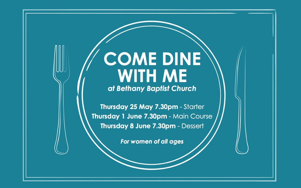 Bethany-Baptist-Womens-Come-Dine-With-Me-960x600